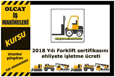 Forklift sertifikasını ehliyete işletme ücreti