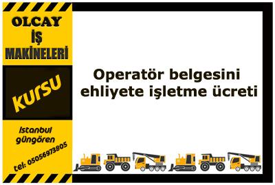Operatör belgesini ehliyete işletme ücreti