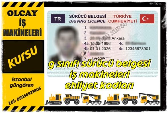 G sınıfı sürücü belgesi İş makineleri ehliyet kodları