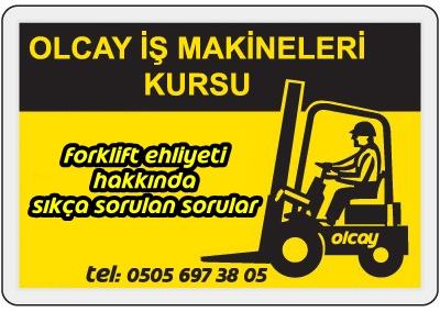Forklift Ehliyeti Hakkında Sıkça Sorulan Sorular