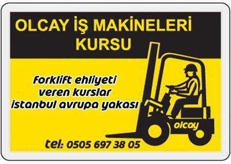 Forklift ehliyeti veren kurslar istanbul avrupa yakası